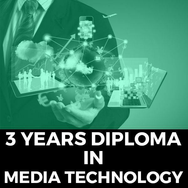 3 Years Diploma in Media Technology