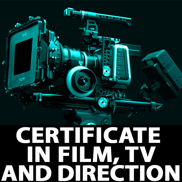 Certificate in Film TV Production and Direction