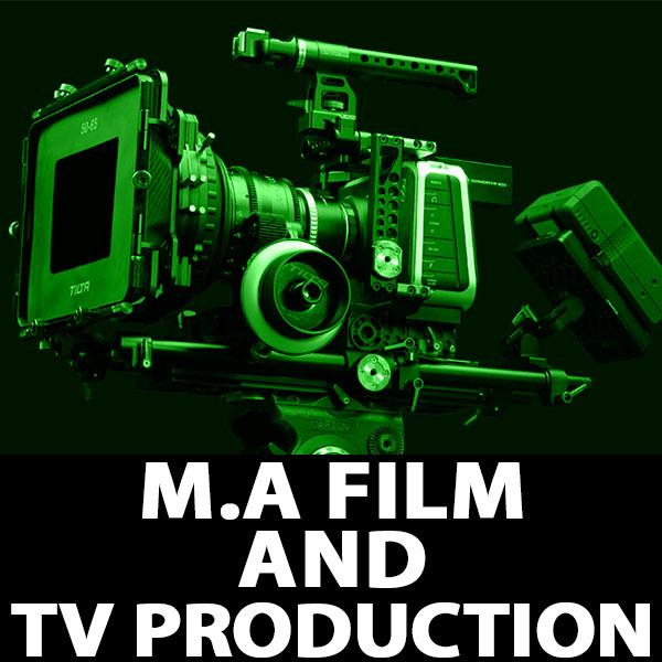 M.A Film and Television Production